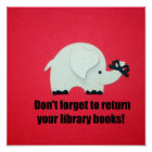 Don't forget to return your library books! poster