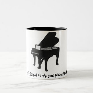 Don't forget to tip your piano player! Mug