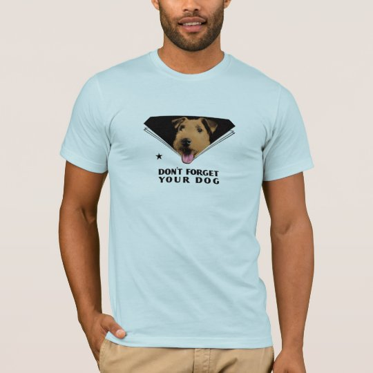 """Don't Forget Your Dog"" T-Shirt"