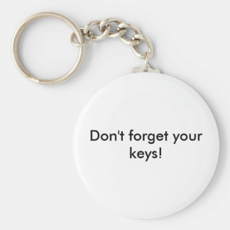 Don't forget your keys! Key chain
