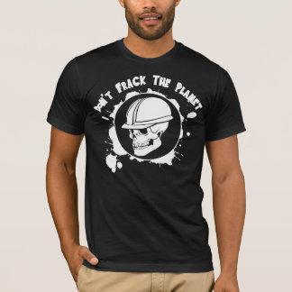 Don't Frack T-Shirt