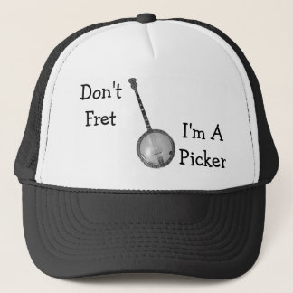 Don't Fret, I'm APicker Hat