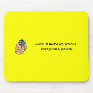 dont-get-mad-get-even mouse pad