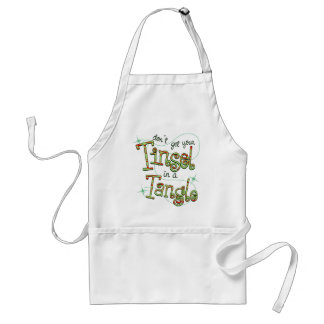 Don't get your Tinsel in a Tangle Christmas Gifts Standard Apron