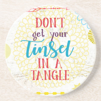 Don't Get Your Tinsel in a Tangle Coaster