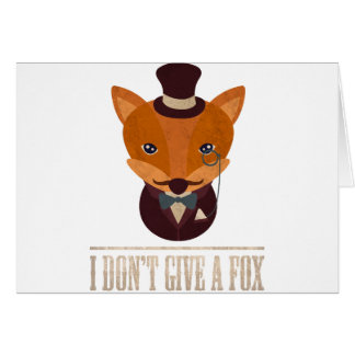 Dont Give A Fox Comic Animal Greeting Card