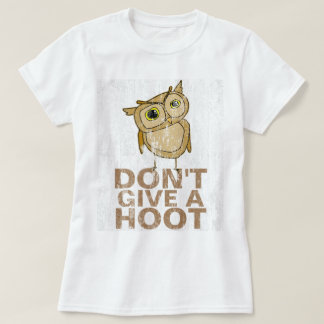 Don't Give a Hoot DS T-Shirt