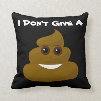 Don't Give A Poo Emoji Throw Pillow