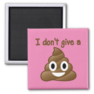 Don't Give An Emoji Poop Magnet