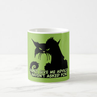 Don't Give Me Advice Angry Cat Saying Coffee Mug