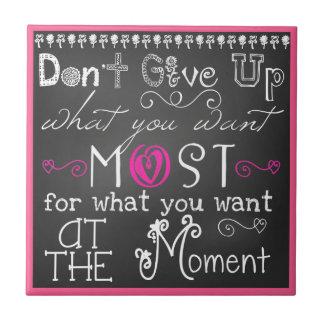Don't Give Up Motivational CeramicTile Tile