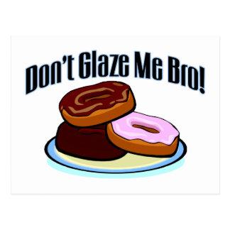 Don't Glaze Me Bro Postcard