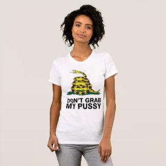 Don't Grab My Pussy T-Shirt