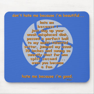 Don't Hate Me VOLLEYBALL Mouse Pad