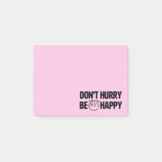 Don't Hurry Be Happy funny Sloth post it notes