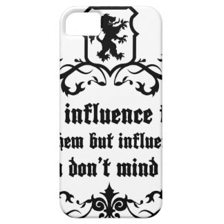 Dont Influece Friends quote Case For The iPhone 5