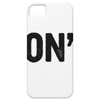 Don't iPhone 5 Covers
