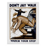 Don't Jay Walk Poster