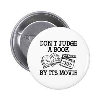 Don't Judge A Book By Its Movie 2 Inch Round Button