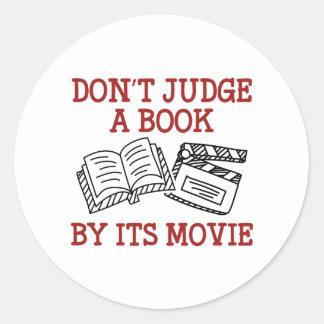 Don't Judge A Book By Its Movie Round Sticker