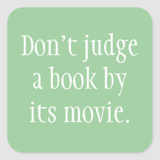Don't Judge a Book Square Sticker