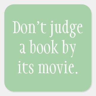 Don't Judge a Book Square Stickers