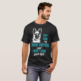 Dont Judge German Shepherd I Wont Judge Your Kids T-Shirt