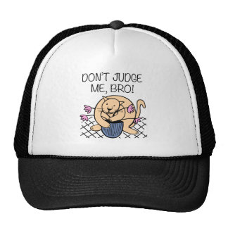 Don't Judge Me Bro Cat Cartoon Trucker Hat