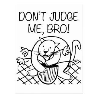 Don't Judge Me Bro Postcard