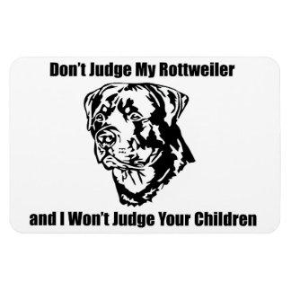 Don't Judge My Dog (Rottweiler) Magnet