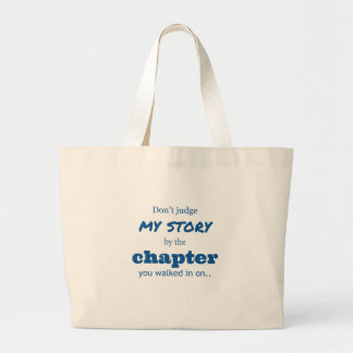 """""""Don't judge"""" quote. Large Tote Bag"""