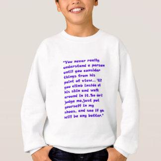 don't judge. sweatshirt