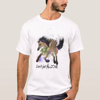Dont Just Fly ... SOAR T-Shirt