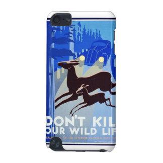 Don't Kill Our Wildlife Vintage WPA FAP Poster iPod Touch 5G Cases