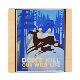 Don't Kill Our Wildlife Vintage WPA FAP Poster Wood Coaster