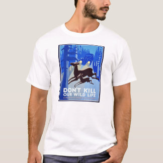 Don't Kill Our Wildlife WPA FAP Poster T-Shirt