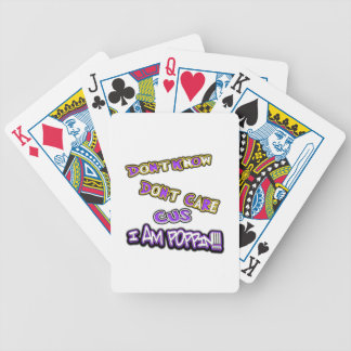 don't know dont care- i am poppin bicycle playing cards