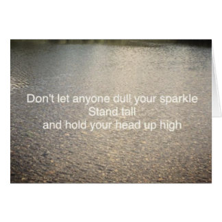 Don't let anyone dull your sparkle card