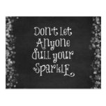 Don't Let Anyone Dull Your Sparkle Quote Post Card