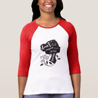 Don't let anyone dull your sparkle Women T-shirt