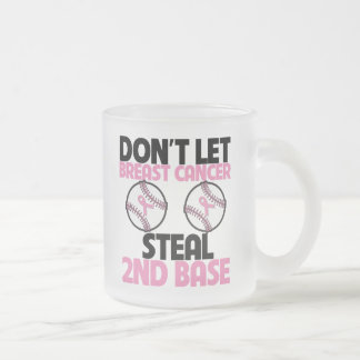 Don't Let Breast Cancer Steal 2nd Base Mugs