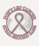 Dont Let Breast Cancer Steal Second Base T-Shirt