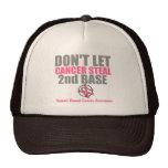 Dont Let Cancer Steal Second 2nd Base Mesh Hat