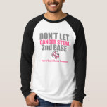 Dont Let Cancer Steal Second 2nd Base Tee Shirt