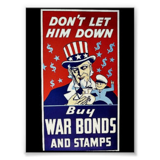 Don't Let Him Down, Buy War Bonds And Stamps Poster
