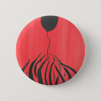 Don't Let It Get Away 2 Inch Round Button