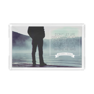 Don't Let Life Discourage Acrylic Tray