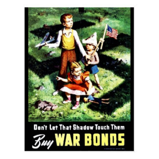 Don't Let That Shadow Touch Them, Buy War Bonds Postcard
