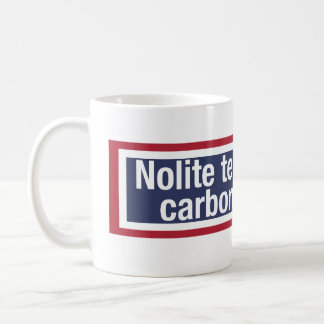 Don't let the bastards grind you down! coffee mug
