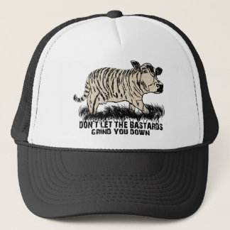 don't let the bastards grind you down trucker hat